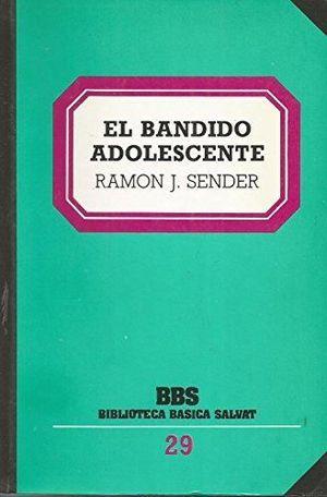 BANDIDO ADOLESCENTE, EL