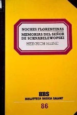 NOCHES FLORENTINAS ; MEMORIAS DEL SEÑOR DE SCHNABELEWOPSKI