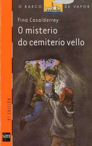 O MISTERIO DO CEMITERIO VELLO