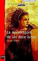 LA MANDRÁGORA DE LAS DOCE LUNAS