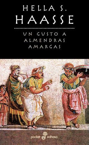 UN GUSTO A ALMENDRAS AMARGAS