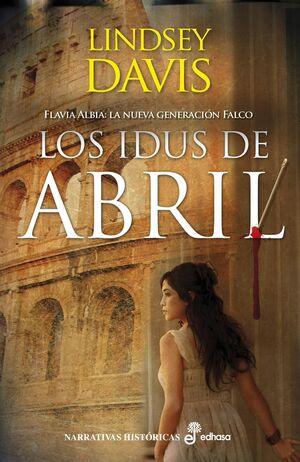 LOS IDUS DE ABRIL (SIN SOBRECUBIERTA)