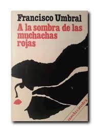 A LA SOMBRA DE LAS MUCHACHAS ROJAS