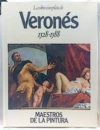 VERONÉS 1528-1588