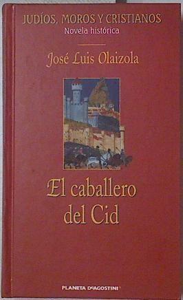 EL CABALLERO DEL CID