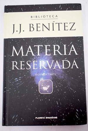 MATERIA RESERVADA. SEGUNDA PARTE.