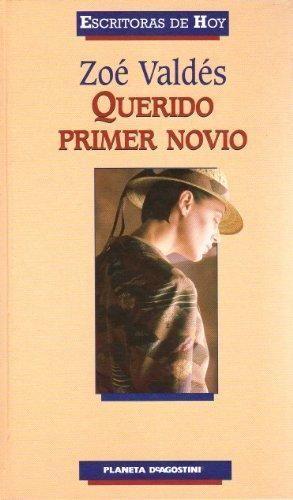 QUERIDO PRIMER NOVIO