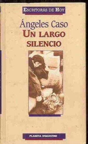 UN LARGO SILENCIO