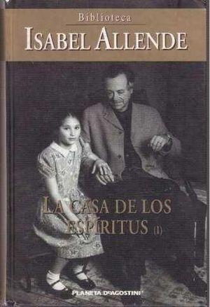 LA CASA DE LOS ESPIRITUS VOL I