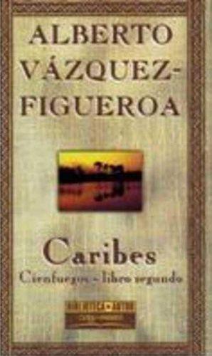 CARIBES. CIENFUEGOS, LIBRO SEGUNDO