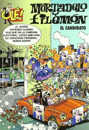 EL CANDIDATO (OLÉ! MORTADELO Y FILEMÓN 9)