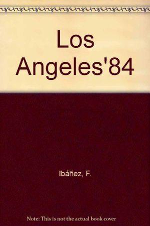LOS ÁNGELES - 84 (OLÉ! MORTADELO 13)