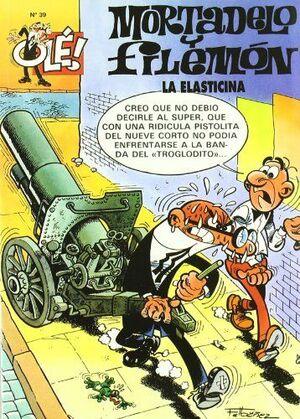 LA ELASTICINA (OLÉ! MORTADELO 39)