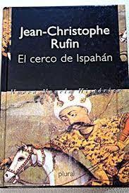 EL CERCO DE ISPAHÁN