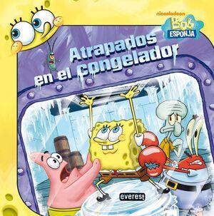 BOB ESPONJA. ATRAPADOS EN EL CONGELADOR