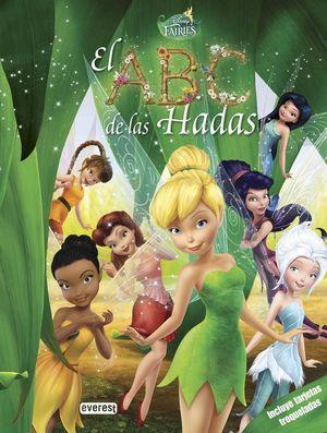 DISNEY FAIRIES. EL ABC DE LAS HADAS