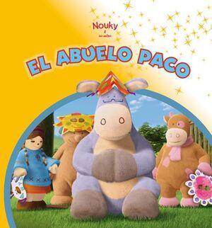 NOUKY & SUS AMIGOS. EL ABUELO PACO