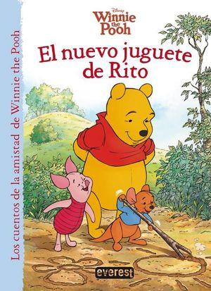 WINNIE THE POOH. EL NUEVO JUGUETE DE RITO