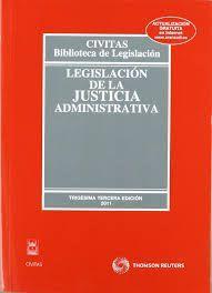 LEGISLACIÓN DE LA JUSTICIA ADMINISTRATIVA
