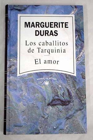 LOS CABALLITOS DE TARQUINIA ; EL AMOR