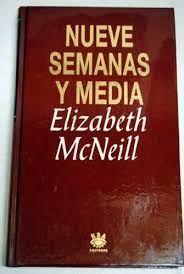 NUEVE SEMANAS Y MEDIA
