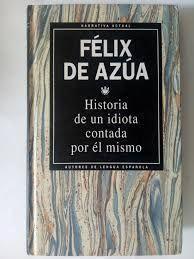 HISTORIA DE UN IDIOTA CONTADA POR ÉL MISMO