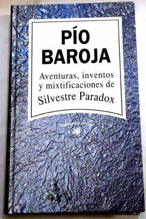 AVENTURAS, INVENTOS Y MIXTIFICACIONES DE SILVESTRE PARADOX