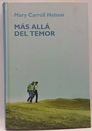 MÁS ALLÁ DEL TEMOR