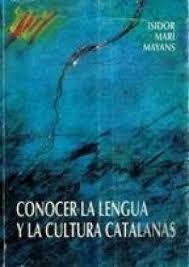 CONOCER LA LENGUA Y LA CULTURA CATALANAS