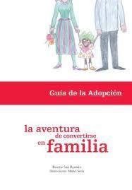 LA AVENTURA DE CONVERTIRSE EN FAMILIA