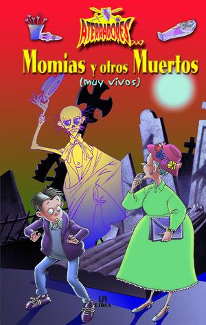 MOMIAS Y OTROS MUERTOS