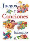 JUEGOS Y CANCIONES INFANTILES
