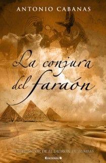 LA CONJURA DEL FARAON