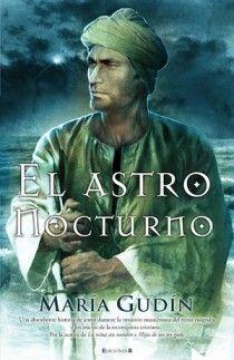 EL ASTRO NOCTURNO (EL SOL DEL REINO GODO 3)