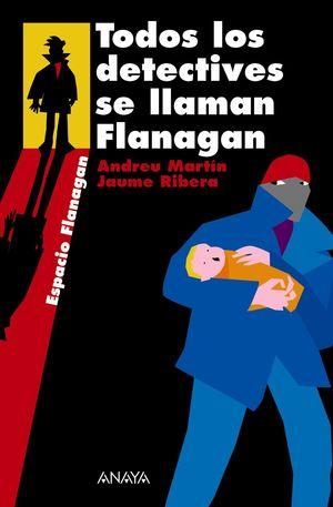 TODOS LOS DETECTIVES SE LLAMAN FLANAGAN . SERIE FLANAGAN, 1