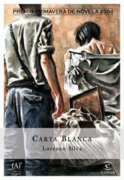 CARTA BLANCA (PREMIO P.2004)