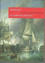 TRAFALGAR. LA CORTE DE CARLOS IV (EPISODIOS NACINALES)