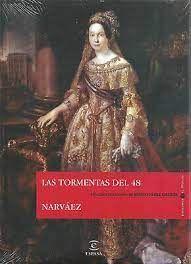 LAS TORMENTAS DEL 48; NARVAEZ