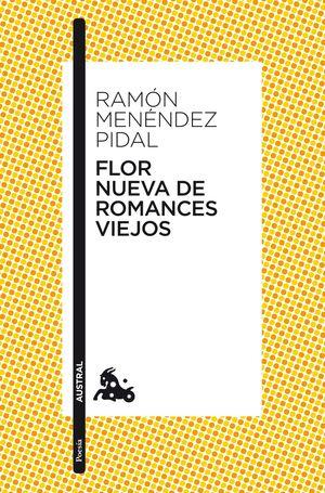 FLOR NUEVA DE ROMANCES VIEJOS
