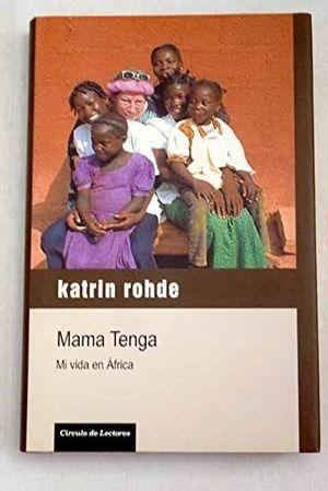 MAMA TENGA : MI VIDA EN ÁFRICA