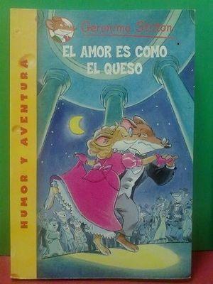 EL AMOR ES COMO EL QUESO