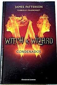 WITCH AND WIZARD. CONDENADOS