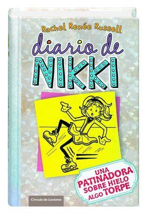 DIARIO DE NIKKI. UNA PATINADORA SOBRE HIELO ALGO TORPE