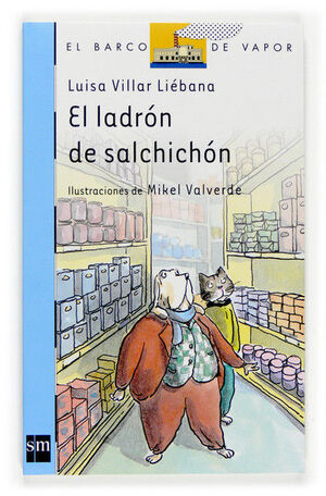 EL LADRÓN DEL SALCHICHÓN [EDICIÓN PARA MCDONALDS]