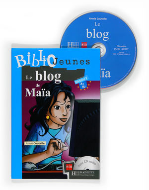 LE BLOG DE MAÏA. BIBLIOJEUNES. NIVEAU A1/A2