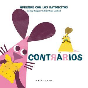 LOS RATONCITOS - CONTRARIOS