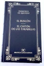 EL BUSCÓN ; EL CHITÓN DE LAS TARABILLAS