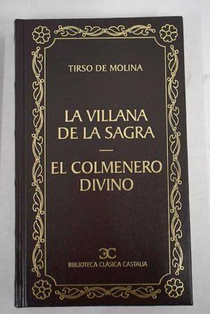 LA VILLANA DE LA SAGRA ; EL COLMENERO DIVINO