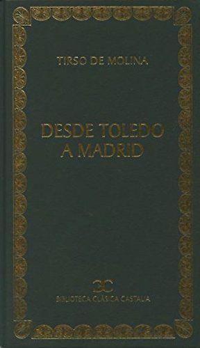 DESDE TOLEDO A MADRID