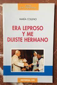 ERA LEPROSO Y ME DIJISTE HERMANO